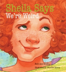 Sheila Says We're Weird Book Cover