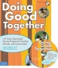 Doing Good Together Book with CD-ROM
