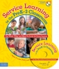 Service Learning in the PreK-3 Classroom Book with CD-ROM The What, Why, and How-To Guide for Every Teacher