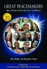 Great Peacemakers: True Stories from Around the World