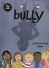 Bully: A Lift-the-Flap Book