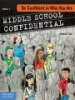 Middle School Confidential - Be Confident in Who You Are