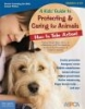 A Kids' Guide to Protecting & Caring for Animals