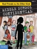 Middle School Confidential - Real Friends vs. the Other Kind