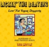 Lickin' The Beaters: Low Fat Vegan Desserts (e-Book/PDF)
